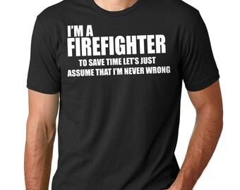 Firefighter t-shirt Fireman Funny Tee Shirt Gift For Firefighter Tshirt