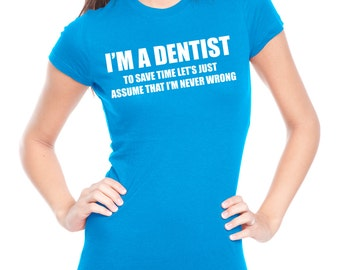 Dentist T-Shirt Woman Top DDS Gift For Dentist Occupation Stomatology Profession T-Shirt