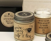 You're My Cup of Tea Candle Gift - Soy Candle | Friend Gift | Gift for Her | Thinking of You Gift | Gift for Friend | Scented Soy Candle