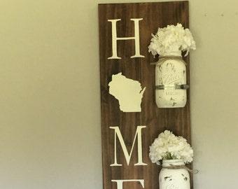 Home Sign With State/ Mason Jars/ Custom Made