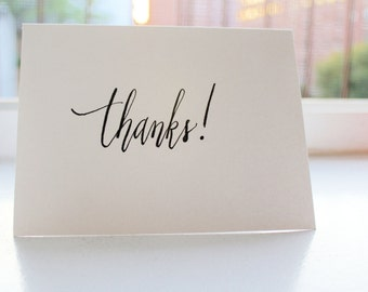 Thanks! Handwritten Card - Calligraphy - Modern Calligraphy