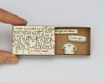 """Cute """"I miss you"""" Card Matchbox/ Gift box / Message box """"Maybe surrounded by a million people"""""""
