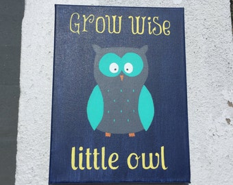 Grow Wise Little Owl/Owl canvas/ Kids canvas/Owl painting/Grow Wise Canvas/Nursery decorations/childrens art