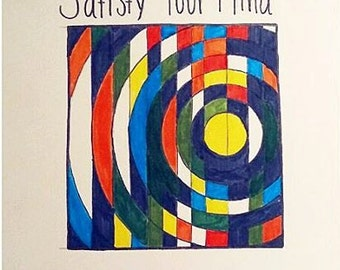 Satisfy Your Mind 9 x 12 original print