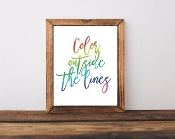 Motivational Print - Classroom Print - Color Outside The Lines Print - Office Decor - Office Print - Rainbow Print - Playroom Decor