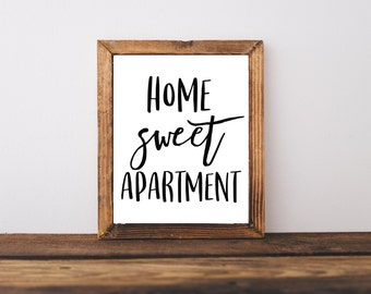 Typography Print - Home Sweet Apartment Print - Instant Download - Wall Art - Home Quote - Inspirational Quote - Apartment Decor