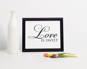 Love is Sweet Sign, Candy Table Ideas, Dessert Table Ideas, Cake Table Decor, Wedding Dessert Table, Dessert Table Signs, Dessert Bar Sign
