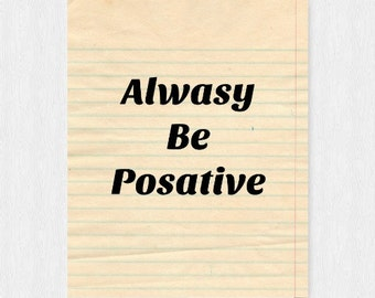always be positive quote printable jpg