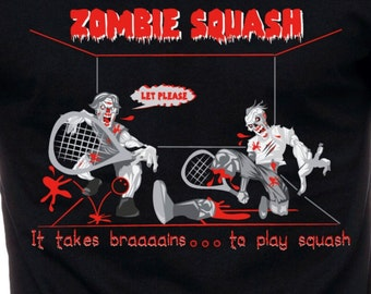 Mens and Womens Zombie Squash Funny T Shirt Gift for Zombie Fan Athletic Tee Sports Shirt Gift for Squash Athlete Halloween Gift TH050