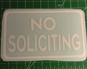 No Soliciting 3 X 5 sticker