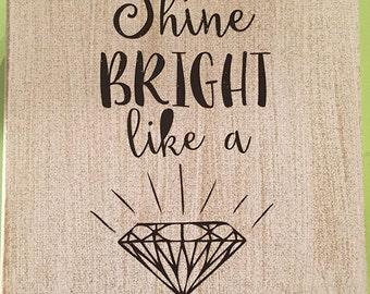 Shine Bright Like a Diamond Canvas Art