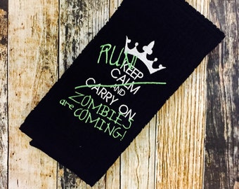 Zombie Lovers Kitchen Towel - Keep Calm and Carry On - Run The Zombies are Coming! - Personalization Available