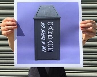"I'm a Piece of Garbage - digital art print 12""x12"""