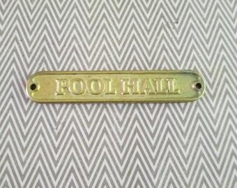 "Vintage Brass ""Pool Hall"" Plaque"