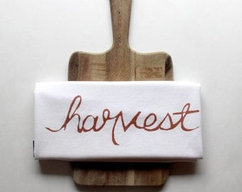 Harvest Dish Towel with Copper Ink - Autumn Colors - Fall Home Decor - Harvest Home - Farm to table Dining