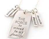 Star Wars Necklace - The Force is Strong in My Family - Silver Mother's Necklace - Nerdy Necklace