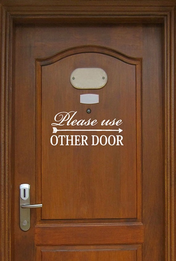 Please Use Other Door with Directional Arrow Vinyl Decal for Indoor and Outdoor use, Office decals, home, apartment complex sign lettering