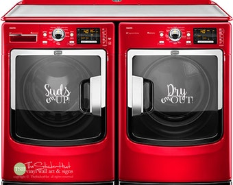 Suds em Up! Dry em Out! - Laundry Room Decor - Vinyl Lettering - Removeable - Washer Dryer Decor - Wall Art Text Door Sticker Decal 1901