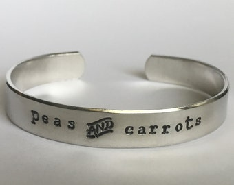 Peas and Carrots Stamped Bracelet, Stamped Cuff, Hand stamped bracelet, friendship bracelet