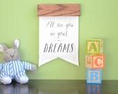 Modern Nursery Art, Baby Dream Quote, Neutral Wall Hanging, Children's Room Art, Gender Neutral Gift, Hanging Banner, Gallery Wall Art