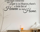 Because someone we love is in heaven, there's a little bit of heaven in our home large vinyl lettering wall decal self adhesive sticker