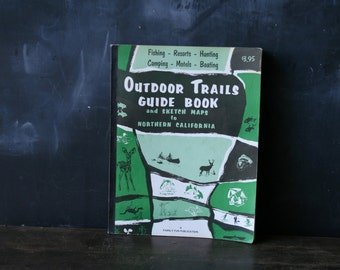 Outdoor Trails Guide For Northern California With Maps Ilustrations and Photos From Nowvintage on Etsy