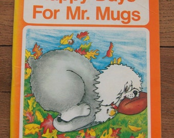 Vintage 1977 Mr. Mugs Series Happy Days For Mr. Mugs Level 4 Ginn and Company school book children series