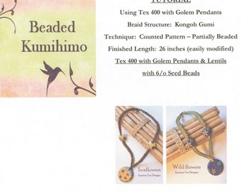 Tutorial for Using Tex 400 Beading Cord with Golem Pendants and Lentil Beads, Beaded Kumihimo Tutorial, Tutorial Only