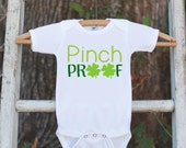Kids St. Patricks Day Outfit - Pinch Proof Onepiece - Novelty St. Patricks Shirt for Baby Girls or Boys - Green Clover - Infant St Patricks