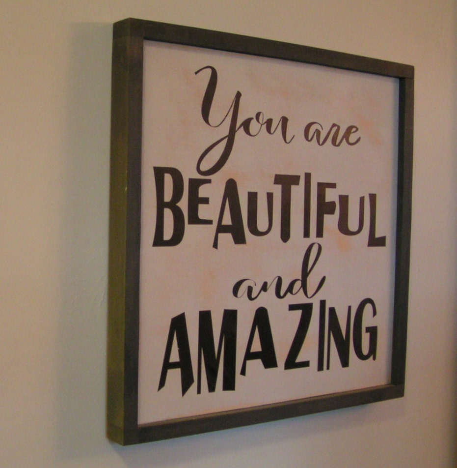 Signs You Re Amazing: Mothers Day Sign You Are Beautiful And Amazing Anniversary