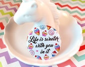 Sweet Fridge Magnet 58mm, life is sweeter with you in it, food pun magnet, food illustrations magnet, cute fridge magnet, valentine's gift