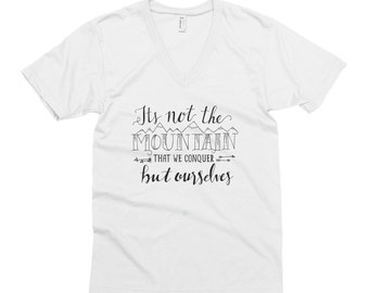Its Not the Mountain That We Conquer But Ourselves - Girl Boss - T-shirt - momboss - girl t-shirt - small business - female entrepreneur