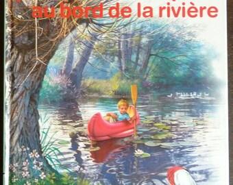 Vintage French Children's Book - Jean-Lou et Sophie au Bord de la Riviere - by Marcel Marlier (1972)