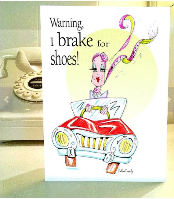 Funny Birthday Card Women Shoe Humor Card Shoe Humor For