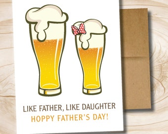 Like Father Like Daughter Father's Day craft beer printed greeting card