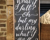 What If I Fall Wood Sign, Oh My Darling, What If You Fly, Rustic Wood Sign, Nursery Decor, Inspirational Sign, Child's Room, Wall Art