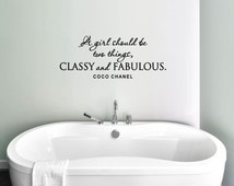 A Girl Should Be Two Things, Classy & Fabulous - Coco Chanel Vinyl Decal, Coco Chanel Vinyl Wall Quote, Bathroom Vinyl, Bedroom Vinyl, 35x14