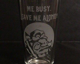 Warcraft Inspired Pint Glass: Peon Quotes