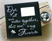 Father of the Bride Gift Picture Frame, Dad Walks Picture Frame, Favorite Walk Picture Frame, Dad of All the Walks Picture Frame, Wedding