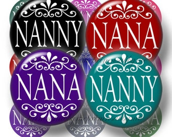 """Nana, Nanny, Bottle Cap Images, 1"""" Circle,  Digital Collage Sheet, Grandmother, Grandma, 1 inch Round Images, Instant Download"""