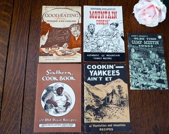 Olde Time Southern Mountain Cookin' Wood and Fields, Five Cooking & Singing Books Dixie Mountain Cooking