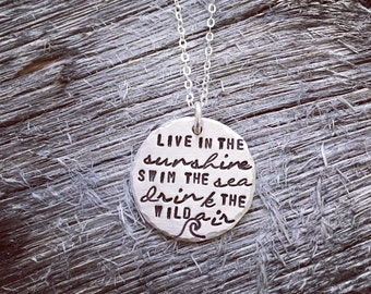 Live in the Sunshine, Swim the Sea, Drink the Wild Air Emerson Quote Sterling Silver Necklace