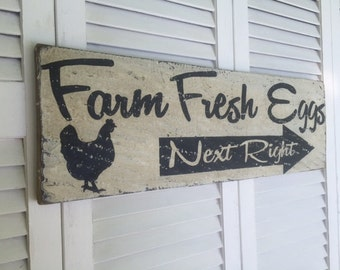 Farm Fresh Eggs, Next Right,   Large  Handpainted Aged Wooden Sign, Great Kitchen Decor, THEFUNKILITTLEFROG