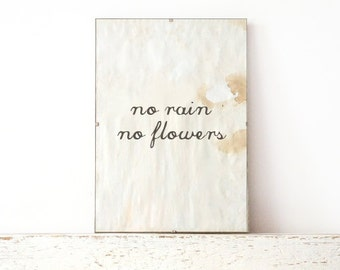 Poster Card, Wall Decor, Poster, Sign - no rain no flowers