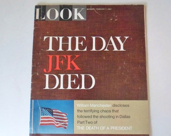 """Look Magazine """"The Day JFK Died"""", 1967 Issue of Look Magazine, John F Kennedy"""