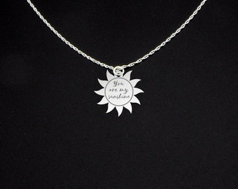 You Are My Sunshine Necklace - Sun Necklace - Sunshine Necklace - Girlfriend Necklace
