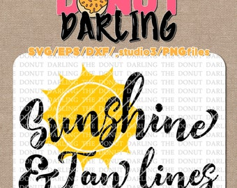 Instant Download: Sunshine and Tan lines svg / eps / dxf / png - iron on -  Cutting File, Silhouette, Cricut