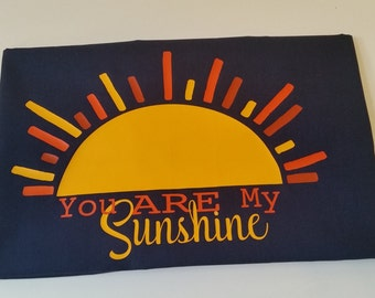 Custom pillowcase, You are my Sunshine, Sunshine pillowcase, Personalized pillowcase, Pillow cover,
