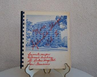 Vintage regional cookbook St Luke's Hospital San Francisco CA  paperback
