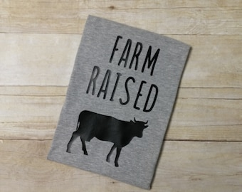 Farm Raised Shirt - Southern Shirt - Country Kids Shirt - Country Girl Shirt - Country Boy Shirt - Unisex Shirt